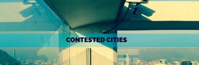 CONTESTED CITIES research network UPCOMING EVENTS