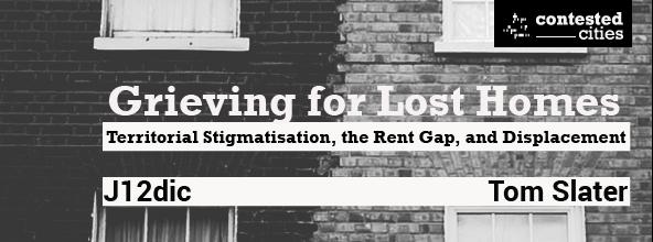 Estigmatización territorial y desplazamiento. Notas del debate con Tom Slater