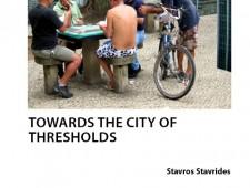 Reclamar la ciudad, crear otros espacios: la ciudad de los umbrales (entrevista a Stavros Stavrides)