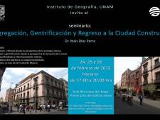 Segregación, Gentrificación y Regreso a la Ciudad Construida