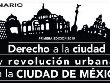 Seminario de Debate el Derecho a la Ciudad y Revolución Urbana en México