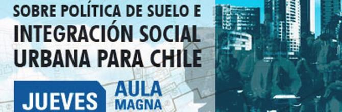 20 de Noviembre / CNDU: Propuestas de Reformas sobre Política de Suelo e Integración Social Urbana para Chile