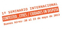 PROGRAMA 1° SEMINARIO INTERNACIONAL CONTESTED_CITIES