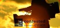 Convocatoria documentales para el 4to Seminario Contested Cities en México