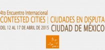 Programa público: 4to Encuentro Internacional Contested Cities – C. de México