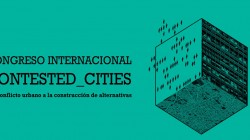 Working Papers Series CONTESTED_CITIES n°4: Congreso Internacional 2016